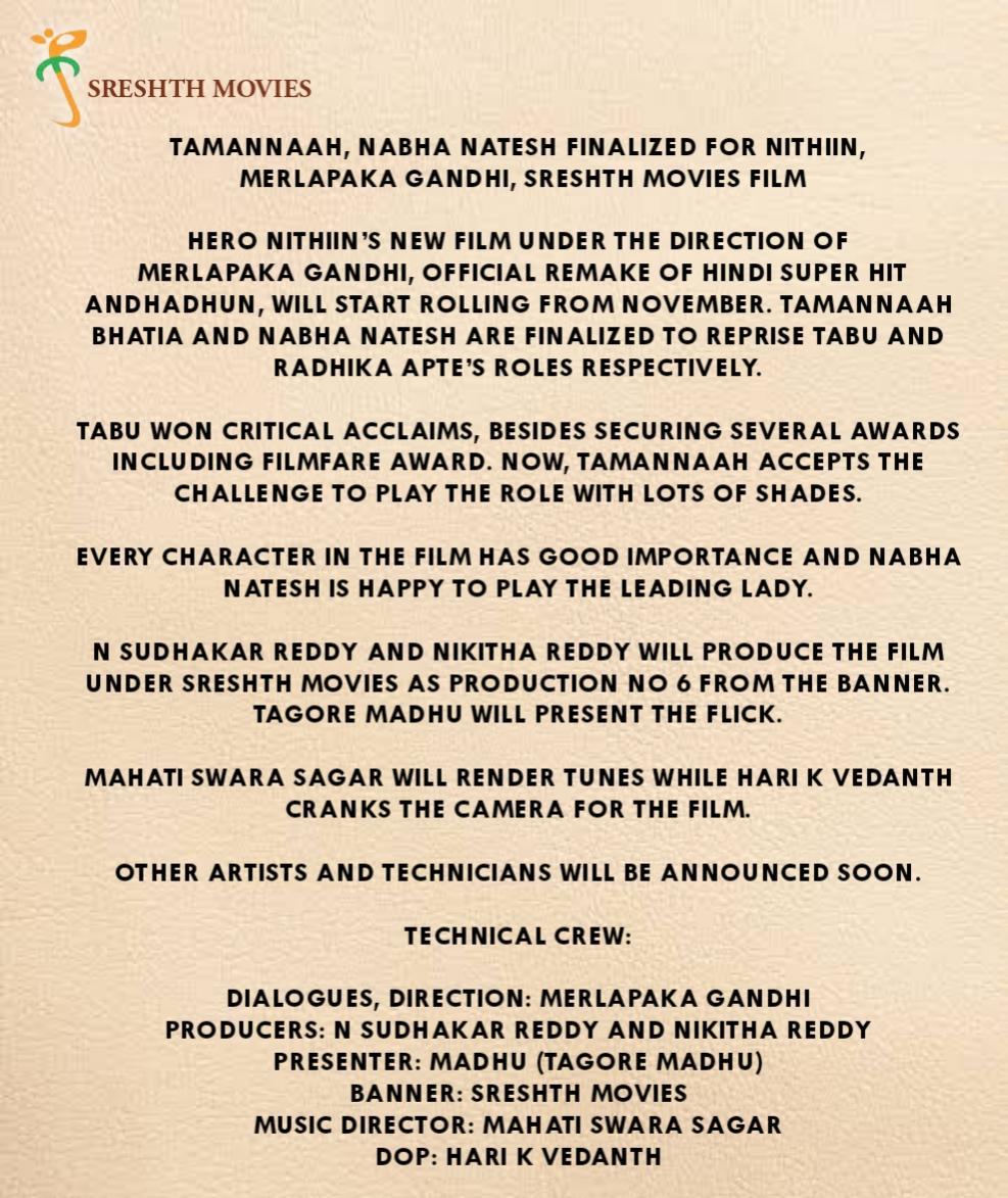 Announcement 📢  Milky beauty @tamannaahspeaks and ismart lady @NabhaNatesh on board for #Andhadhun Remake ⭐ing @actor_nithiin  Film by #MerlapakaGandhi & @mahathi_sagar musical 🎶    #NSudhakarReddy #NikitaReddy @ShresthMovies_ @TagoreMadhu @teamaimpr   Shoot starts in November https://t.co/msaIw3kNkG