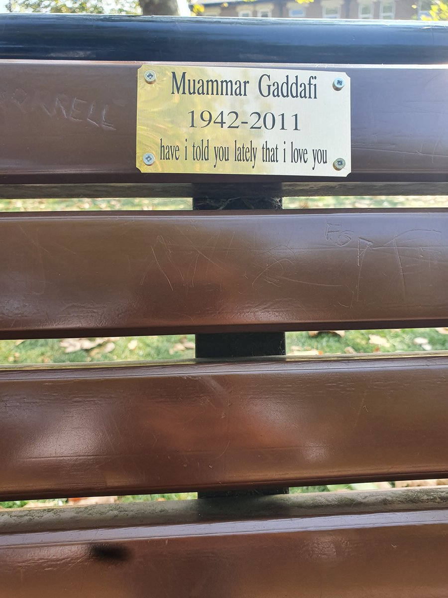 Bizarre one here folks: Memorial bench plaques to Gaddafi, Kim Jong-il and others have appeared in a London park - with barmy captions like have I told you lately that I love you?