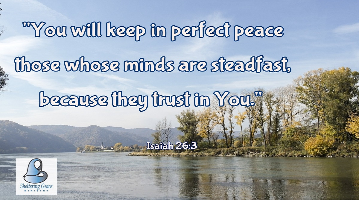 """""""You will keep in perfect #peace those whose minds are steadfast, because they #trust in You."""" - Isaiah 26:3 #bible #StartTheDayWithPrayer https://t.co/yJZaZ4TQOy"""