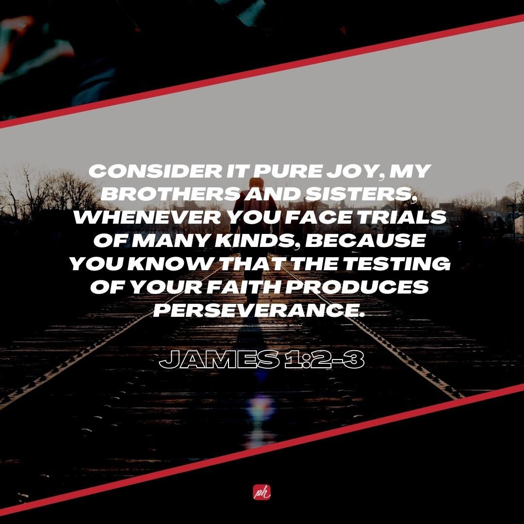 It's the weekend and here's another verse of the day for you all.  🎉🎉🎉 #PHWC #VOTD #Consider #Joy #Trials #Kinds #Testing #Perseverance #Wandsworth #SW11 #Retweet #Like #Share https://t.co/m48a9PcgUX