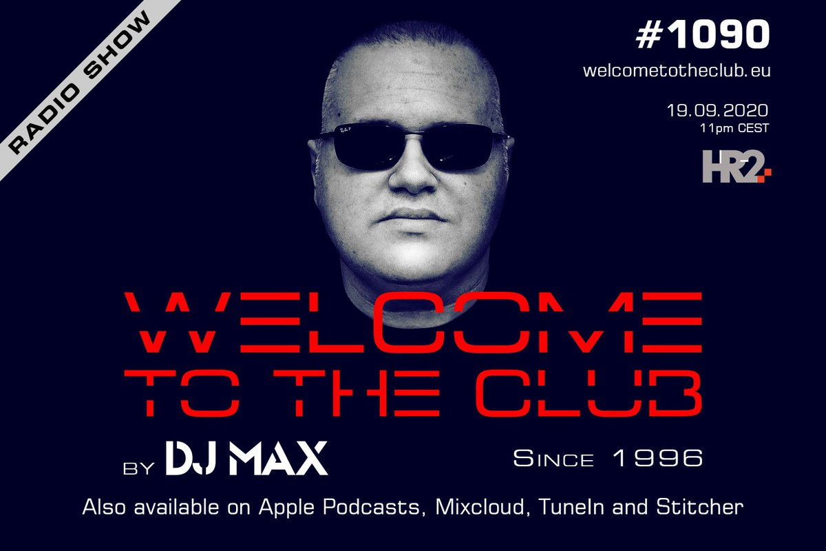 Welcome To The Club #radioshow #1090 | tonight at 11pm CEST on HR2 https://t.co/W1CqkosMBr  #welcometotheclub #djmax #electronicmusic #house #techhouse #clubbing #djlife #dj #radio #producer #croatia #ibiza #amsterdam #Italy #uk #usa https://t.co/WdiQGrmagX