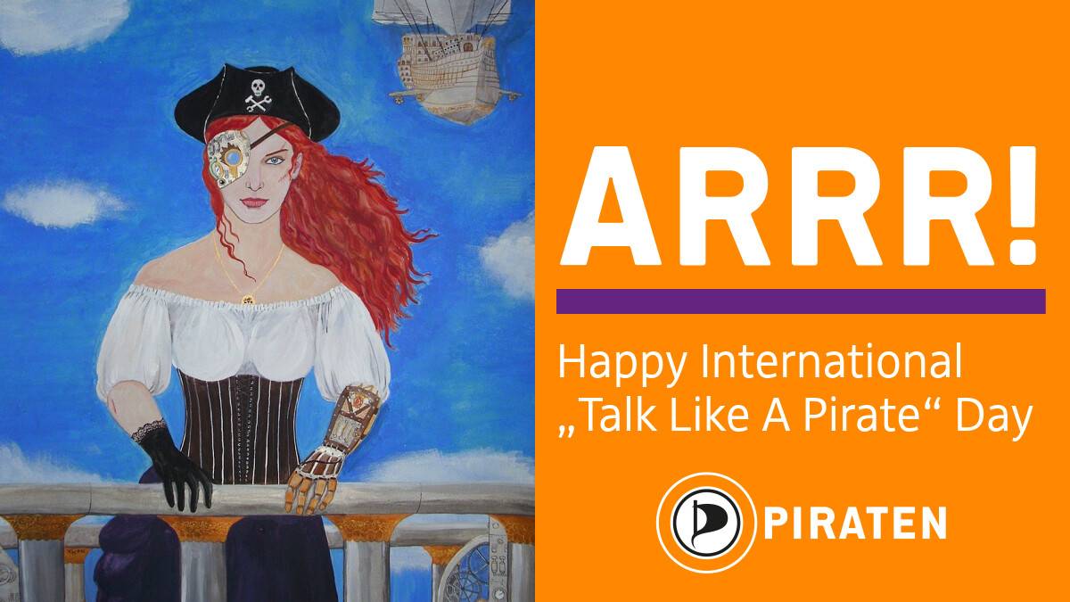 Talk like a pirate today. Act like a pirate every day! #TalkLikeAPirateDay #arrr #Piraten https://t.co/fttD5YDBUU