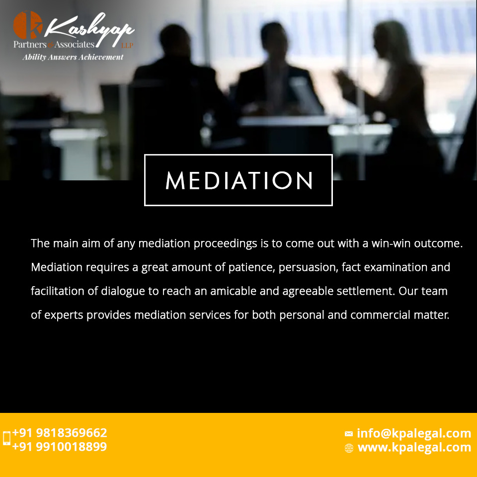 At Kashyap Partners & Associates LLP, we navigate our client smoothly through the Mediation process; from appointing a mediator, to setting an agenda, enabling the negotiations and ending with a result in favour of the client.  #Mediation #AlternativeDisputeResolution #kpalegal https://t.co/or8dkJvoNS