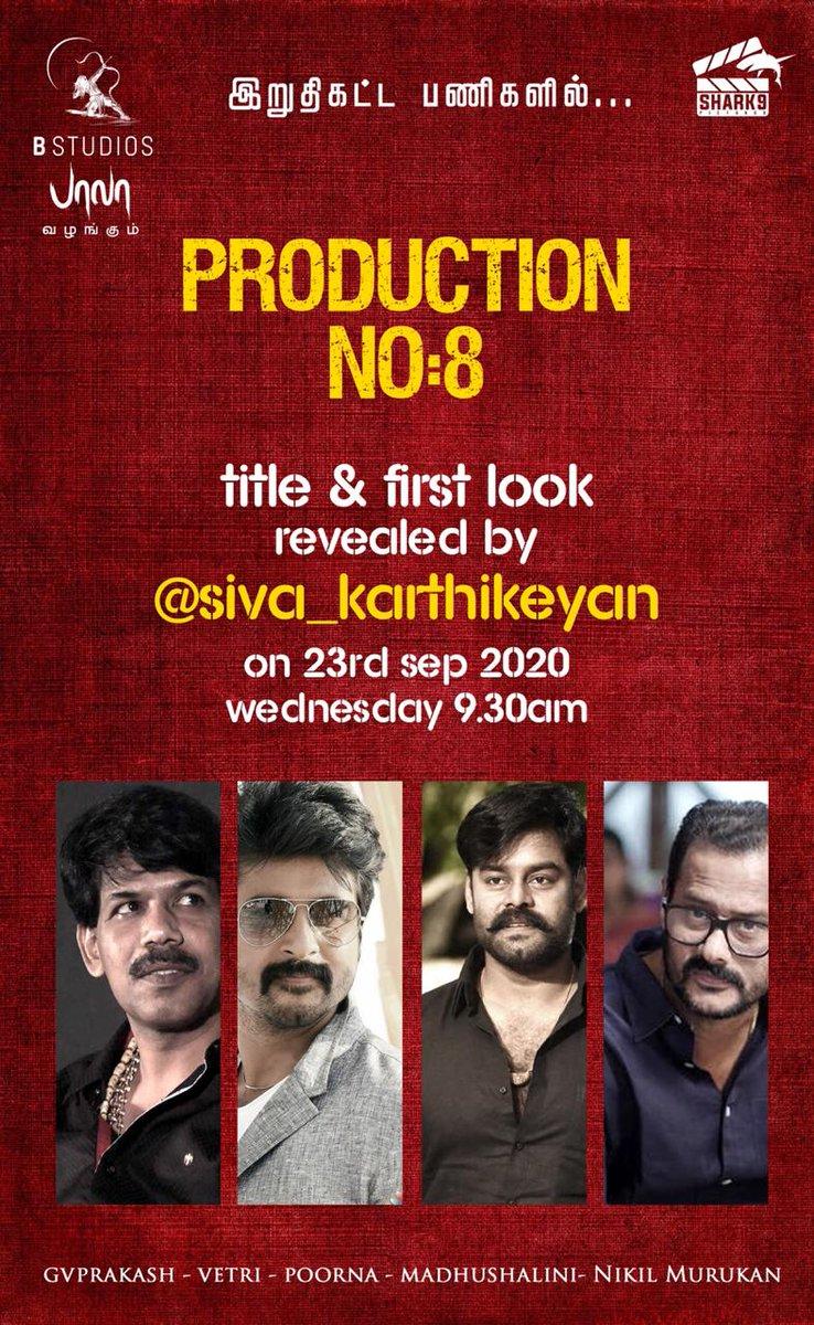 Actor @Siva_Kartikeyan releases the Title & First look of @bstudios_offl  Dir #Bala presents  @shark9pictures #ProductionNo8 starring @Studio9_suresh  @shamna_kasim #Madhushalini #dir by #PadmaKumar Music @gvprakash  #Vetri  On 23rd Sep-We'd  9:30AM @onlynikil  #NikilMurukan https://t.co/EXod1WxJcG