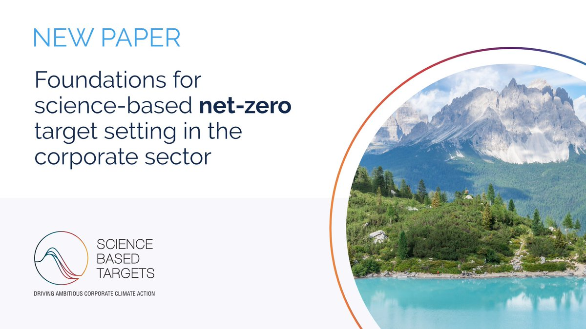JUST PUBLISHED: Many companies are committing to #NetZero emissions by 2050, but are these in line with limiting warming to 1.5°C? Our new paper launches the process of establishing a global standard for net-zero #ScienceBasedTargets: fal.cn/3aqgg
