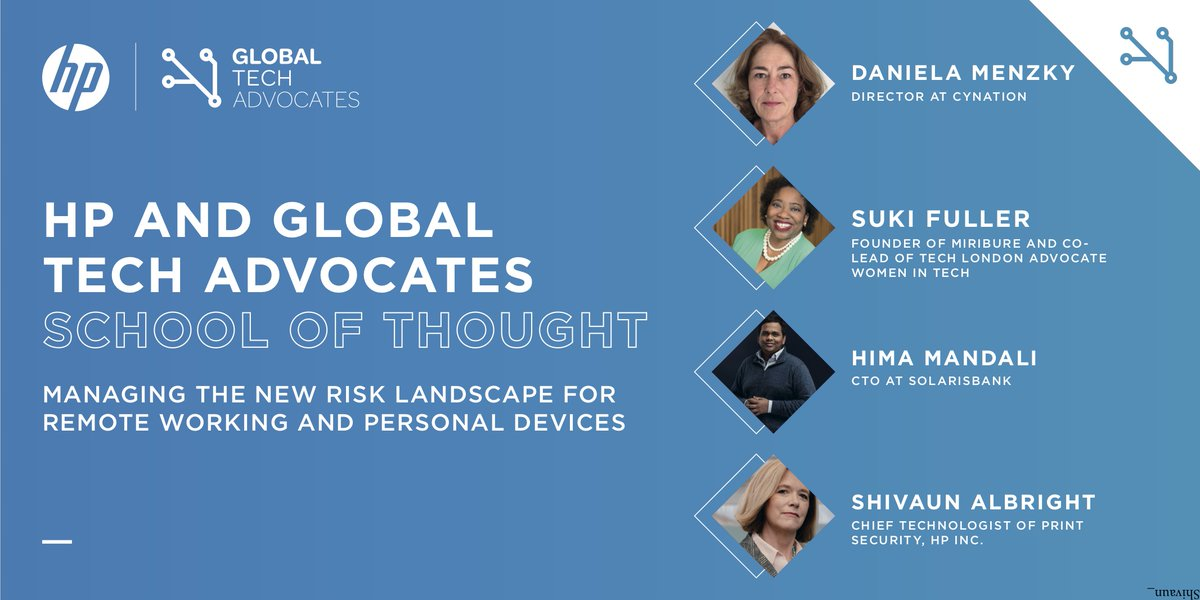 Our next episode with @HP, looks at the new trends that have emerged within cybersecurity during the pandemic. Register now to hear from: @SukiFuller, @Miribure, Hima Mandali, @Solarisbank, @DanielaMenzky, @CynationLtd, Shivaun Albright. https://t.co/OGerONheUX #SchoolofThought https://t.co/jZhh66Qg7m