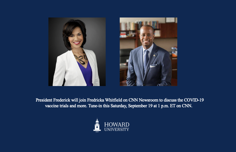 Tune-in at 1pm! @HUPrez17 will join @FWhitfield on @CNNnewsroom to discuss the COVID-19 vaccine trials and more. On CNN.