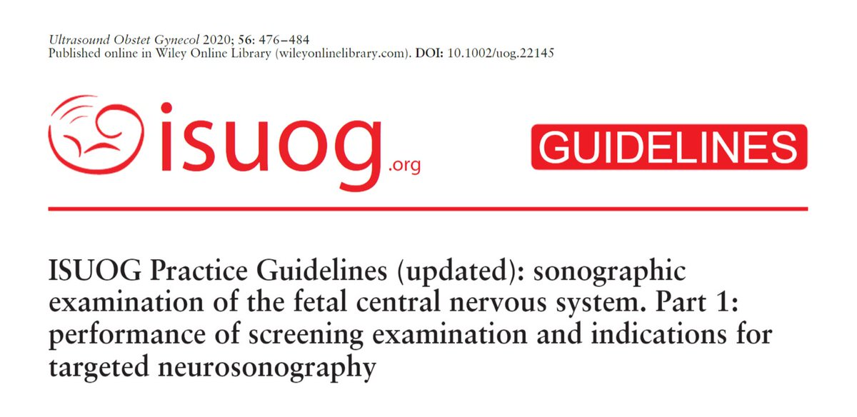 New updated #ISUOG Practice Guidelines on the sonographic examination of the fetal central nervous system. Part 1: performance of screening examination and indications for targeted #neurosonography #UOGJournal https://t.co/uIV0gbXxYc