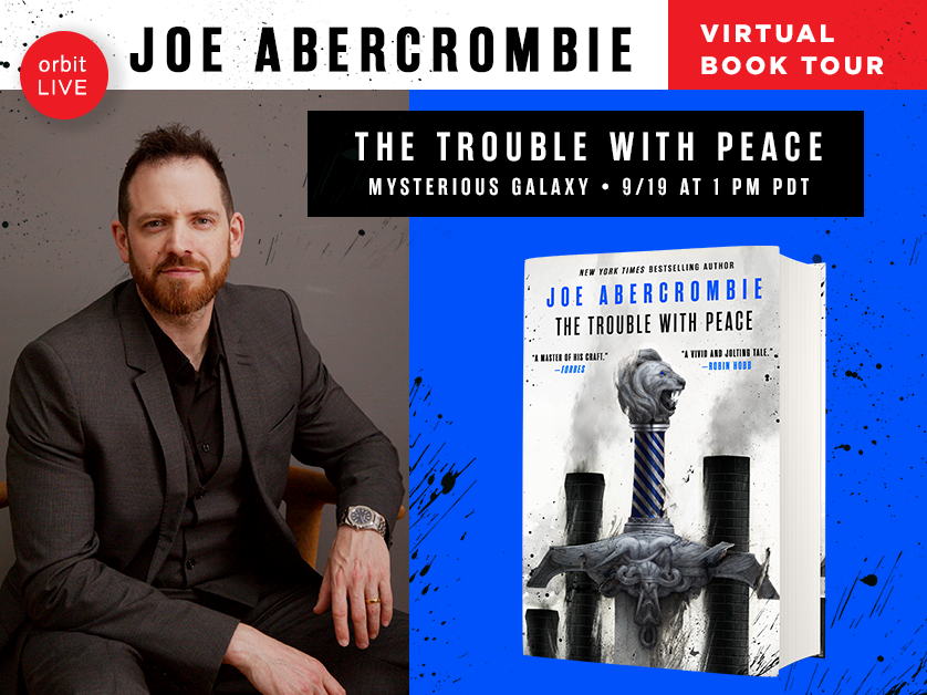 Dont miss this virtual book tour event with @MystGalaxyBooks for THE TROUBLE WITH PEACE by Joe Abercrombie (@LordGrimdark) happening TODAY! The event starts at 1pm PDT / 4pm EDT. Register here: ow.ly/fmlT50BoD6G
