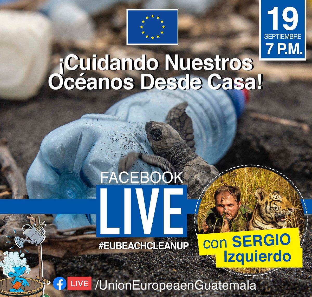 En el marco del Día Internacional de Limpieza de Playas 2020🌊, la Unión Europea en Guatemala para conmemorar este día ha organizado un #FACEBOOKLIVE con @sergioizquierdo quién se ha unido a la campaña #EUBeachCleanUp. ¡Te esperamos hoy las 7 P.M. vía! 📲https://t.co/PQAP6NqA9F https://t.co/kONnySml8K