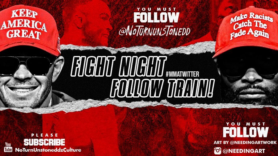 #UFCVegas11 FIGHT NIGHT FOLLOW TRAIN!!🔥💯    1. RETWEET & LIKE this Post. 2. Follow Me, @needingartwork & MMA fans that RT/Like. 3. Drop your fight predictions below. 4. Watch your following grow & connect with new fans!🚆  Sub on YouTube here👇🏽✅ https://t.co/iOmPQk37B1 https://t.co/XhOralE8ql