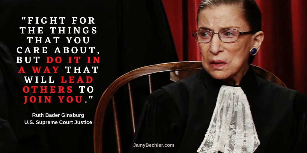 """""""Fight for the things that you care about, but do it in a way that will lead others to join you."""" (Ruth Bader Ginsburg) https://t.co/Af5iYnpPIc"""
