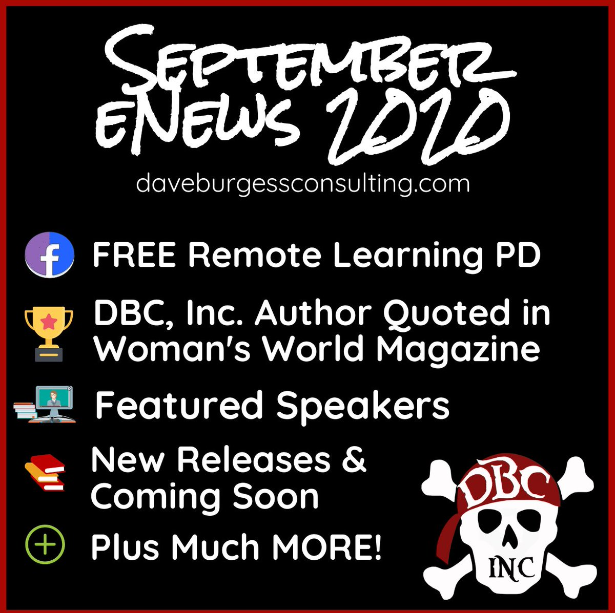 Sept. eNews 2020 -FREE PD w/@annkozma723& @Beyond_the_Desk on DBC FB Live Fall Series -A DBC author quoted in the Woman's World magazine last month!  - Virtual Speaking -New & Coming Soon Books +More https://t.co/q4QC3lgwzm #tlap #LeadLAP #dbcincbooks @burgessdave @TaraMartinEDU https://t.co/KdVHY91cV9