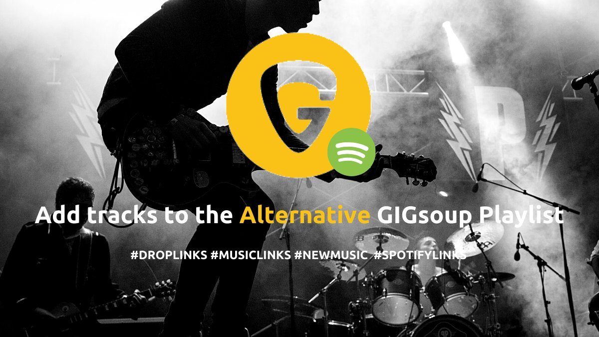 GIGsoup is a global website looking for #newmusic for our new #alternative #spotify #playlist. Add #droplinks below and we'll add you in minutes - https://t.co/m7bD9DAvQQ  #RT #submissions #Curator #spotifyplaylist #playlists #indie #punkrock #punk #indiemusic #indiepop - 8518 https://t.co/7ii0ScaMdn