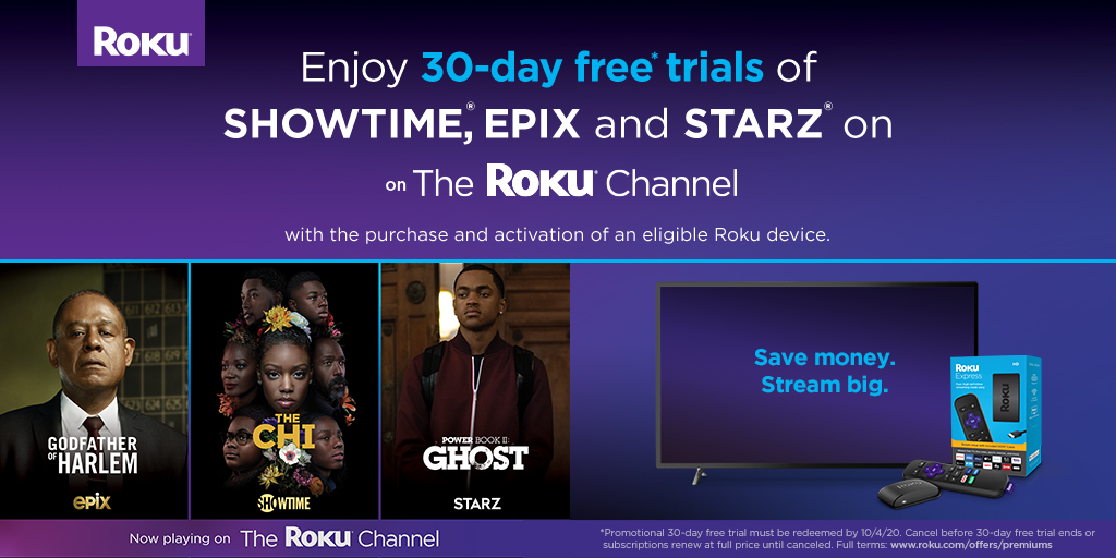 Buy and activate a new #Roku streaming device and enjoy 30 day free trials of:  👉 @Showtime  👉 @STARZ  👉 @EPIXHD   Here's how ➡️ https://t.co/YZEPMcpk2y https://t.co/lSsoInxKHT