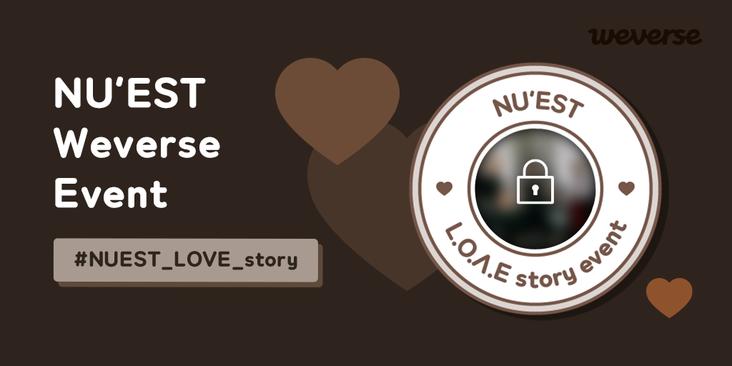 NU'EST 위버스 오픈 기념 이벤트 마지막 날입니다! #NUEST_LOVE_story 이벤트에 참여하시는 모든 러브 여러분께 엠블럼을 증정합니다. 다양한 선물 당첨 기회도 있으니 잊지 말고 이벤트에 참여해 보세요!🎁 👉weverse.onelink.me/qt3S/cd00de46 #뉴이스트 #위버스 #NUEST_LOVE_story