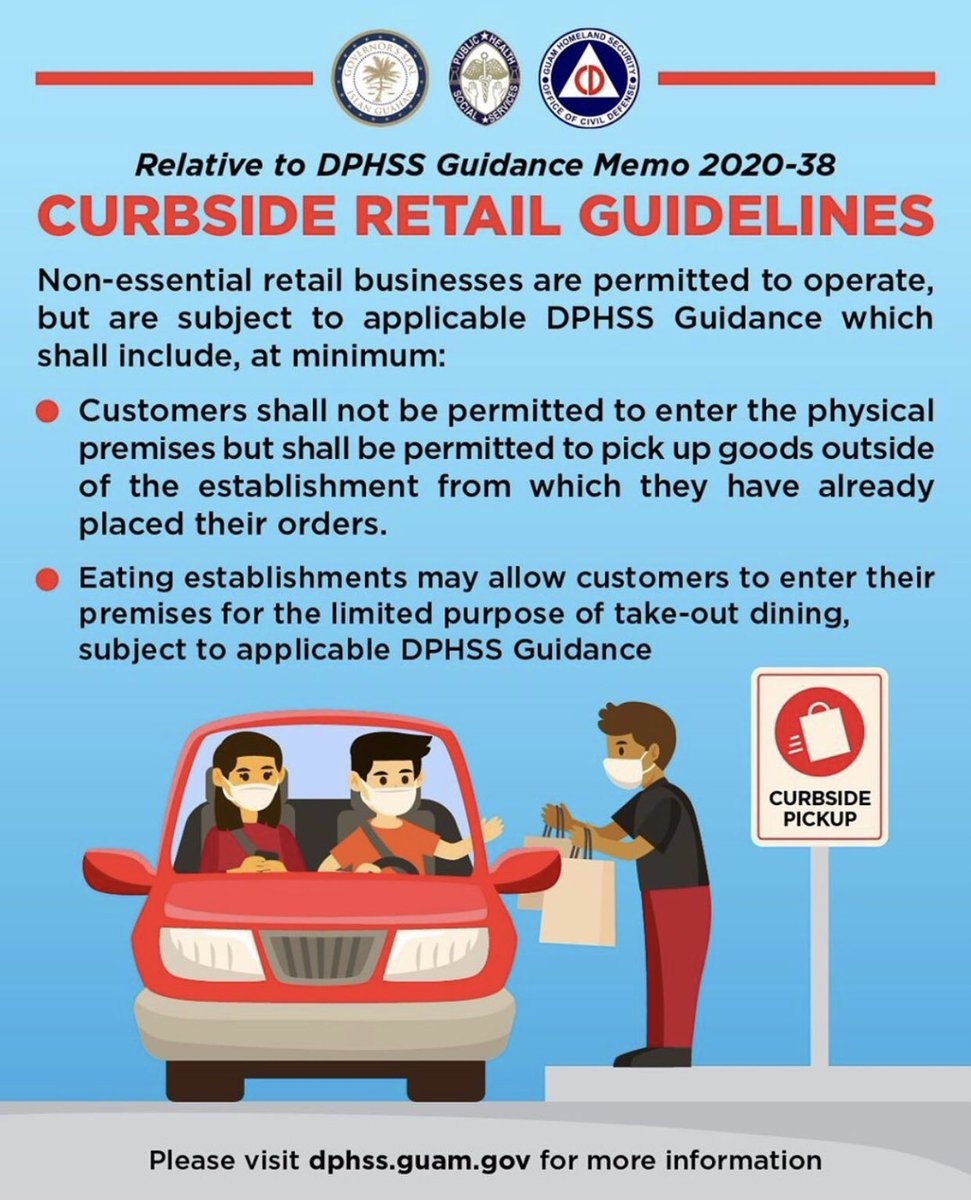 DPHSS Guidance Memo 2020-38 updates #guidelines in line with @govlouguam 's #ExecutiveOrder No. 2020-32.  One of the major updates is that non-essential retail establishments may now operate for #curbside pickup only.   #GuamRecovery #VisitGuam #GuamLife #Guam #Guahan @dphssguam https://t.co/MLLwLLgOcA