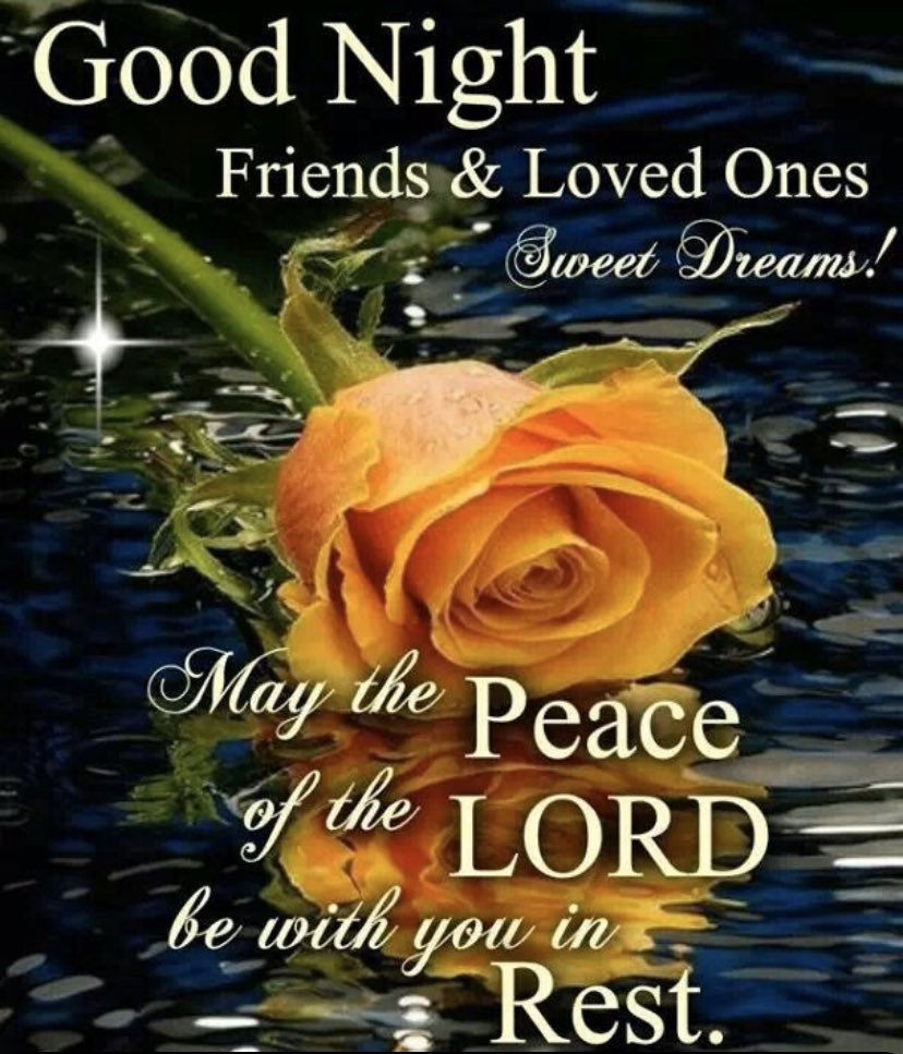 May the peace of the Lord be with you in rest! Have a Good Night! #peace #blessings #rest #calm #relax #GoodNight https://t.co/wCBERyjso0