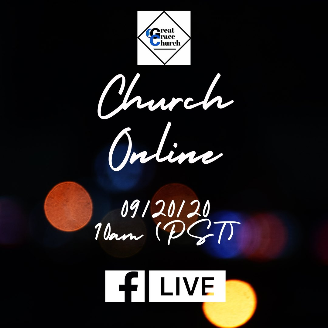 Join us tomorrow for CHURCH ONLINE! Visit Great Grace Church on Facebook and tune in Live at 10am (PST). We look forward to having you. Have a wonderful evening! #Church https://t.co/UGMvQd3JbX