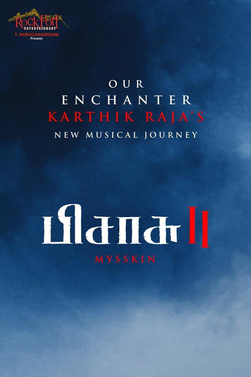 Wow!! My brother #KarthikRaja is back! Thank q @DirectorMysskin saar!! #pissasu2 @Rockfortent @kbsriram16 https://t.co/VCQGRu4ZxS