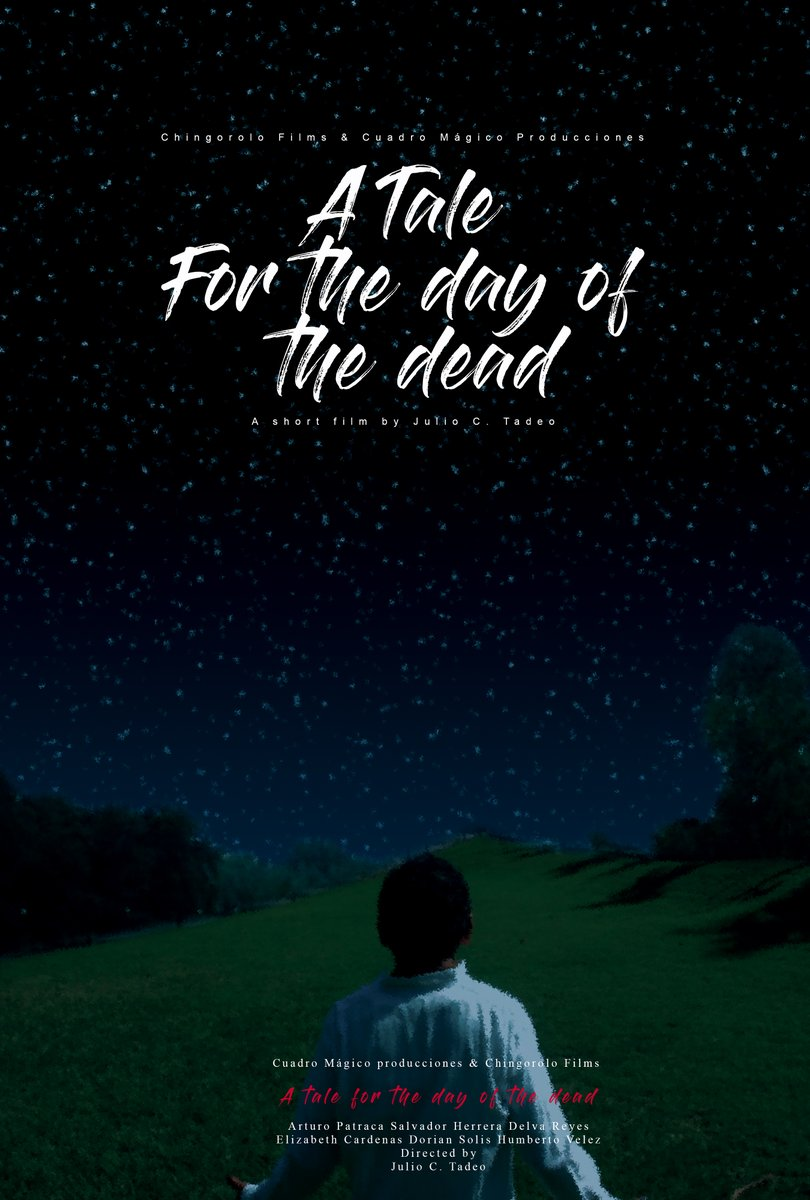 """Poster from the short film """"A tale for the day of the dead"""" directed by Julio C. Tadeo #shortfilm #film #movies  #Filmmaker #Filmmaking   #short #Twitter #film #FilmFestival #indiefilm #indie  #picture #photo #Tale #tradition #night    #fiction #love #fantasy #MoonLovers #Stars https://t.co/oQUwMdfIDW"""