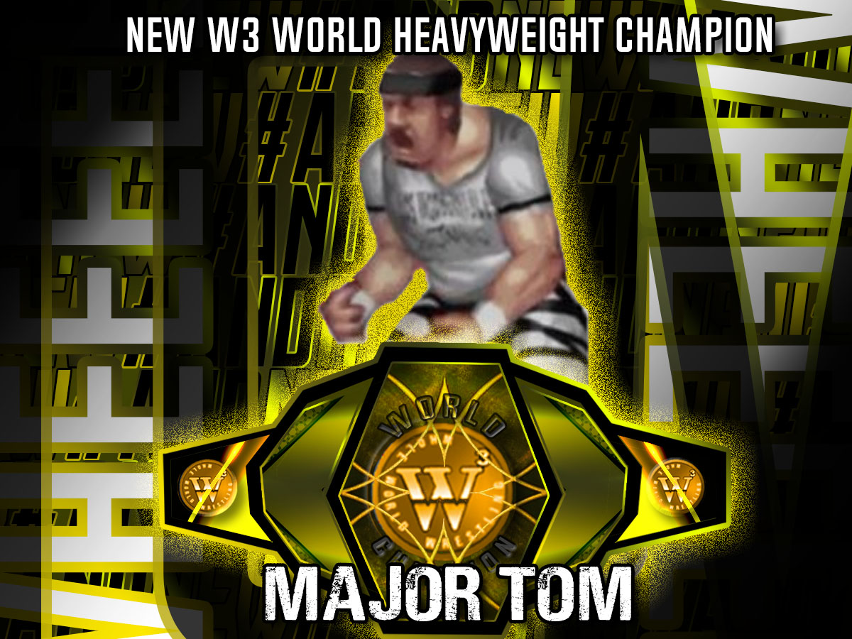 @Rushlemania  @_AndrewEverett  @DinoWinwood   #ANDNEW!!!  @OfficialDub3 brought the goods one more time with an insane night of action topped off with the old dog becoming the new guard as Major Tom toppled Sumo Jo to become the NEW W3 WORLD CHAMPION!!! https://t.co/p3PtYUY5k6