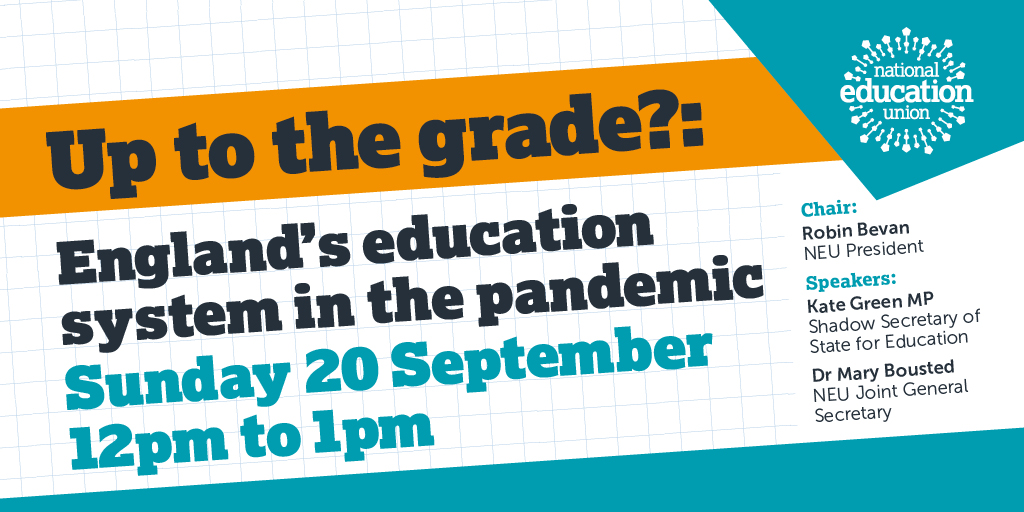 📢Join us today at #Lab2020  12pm - 1pm  Up to the grade?: England's education system in the pandemic  @KateGreenSU @MaryBoustedNEU @neupresident https://t.co/E6UQOHgQVh