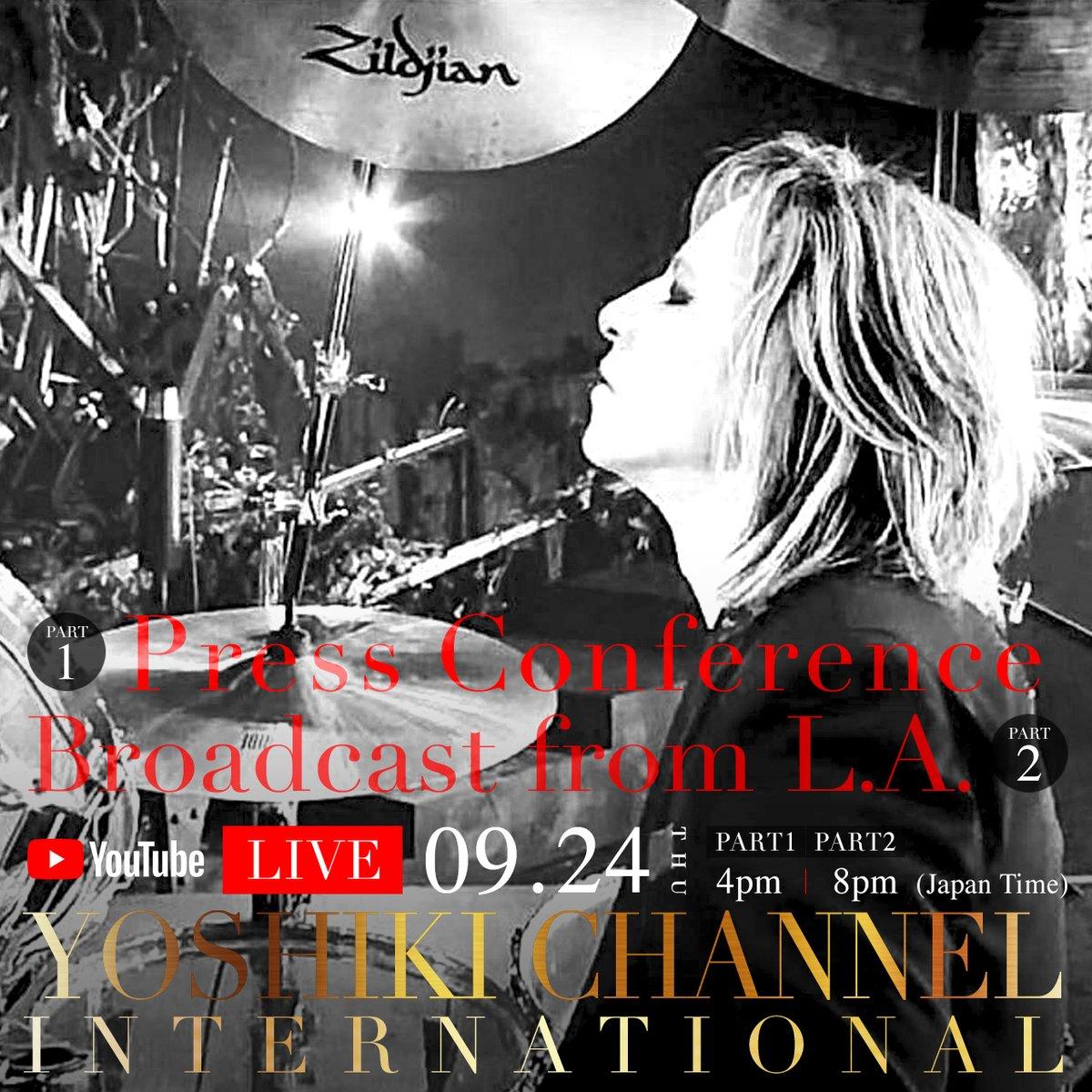 See you very soon!  #記者会見 も生放送。!RT@Yoshiki_Staff  New date! 2-Part @YoshikiChannel broadcast!Sep 24 (木)  4pm & 8pm Japan time!Part 1 記者会見生中継 16:00〜Part 2 #YOSHIKI #LA セルフ配信 20:00〜Japan International