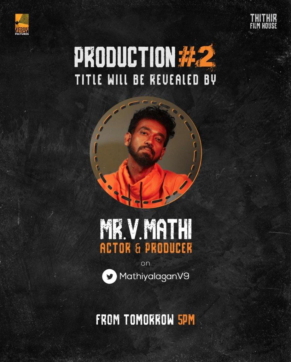#FingerPrintPictures #ThithirFilmHouse 's #ProductionNo2 title look wl b revealed by prod & Actor @MathiyalaganV9 @ 5pm Dir @ravidhevan  #SriReddy #Vignesh @VincentAsokan  @manobalam @DrPowerStar @sumantalwars   @vtvganeshoff  @johnmediamanagr https://t.co/7IGh4Ixq0Z