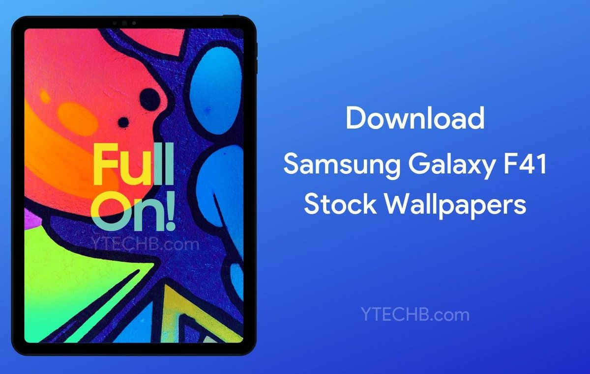 Ytechb Com On Twitter Exclusive You Can Now Download The Wallpapers Of The Upcoming Samsung Galaxy F41 Smartphone Here Https T Co Uqcmj9xkdl Wallpaper Wallpapers Samsung Samsungf41 Fullon Samsunggalaxyf41 Galaxyf41 Samsungfseries