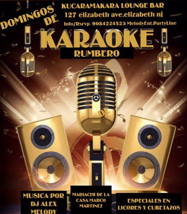 #KUCARAMAKARA Y #MELODYENT #DOMINGOS DE KARAOKE RUMBERO #RUMBA Y #KARAOKE   #MUSICA POR #DJALEXMELODY   #MARIACHI DE LA CASA, #MARCOMARTINEZ Y SU REPERTORIO DE RANCHERA #INFO/#RSRVP: 908-422-4523MelodyEnt.PartyLine #KUCARAMAKARALOUNGEBAR #127ElizabethAve,ElizabethNj https://t.co/heDVeDzkMC