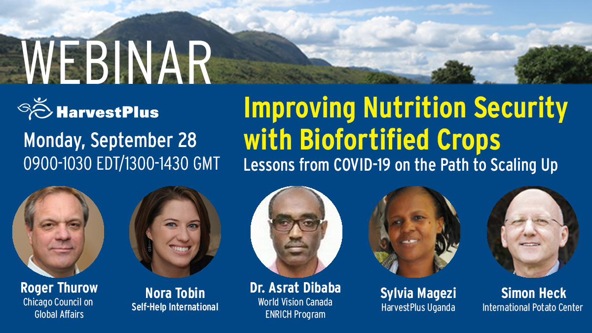 The #coronavirus pandemic has heightened urgency to ensure affordable, nutritious foods for the most vulnerable. How has #biofortification adjusted? What lessons are there are we scale up this nutrition response?  Join HarvestPlus Sept. 28 to discuss: https://t.co/lUFRQD34uN https://t.co/P3Qket2dP0