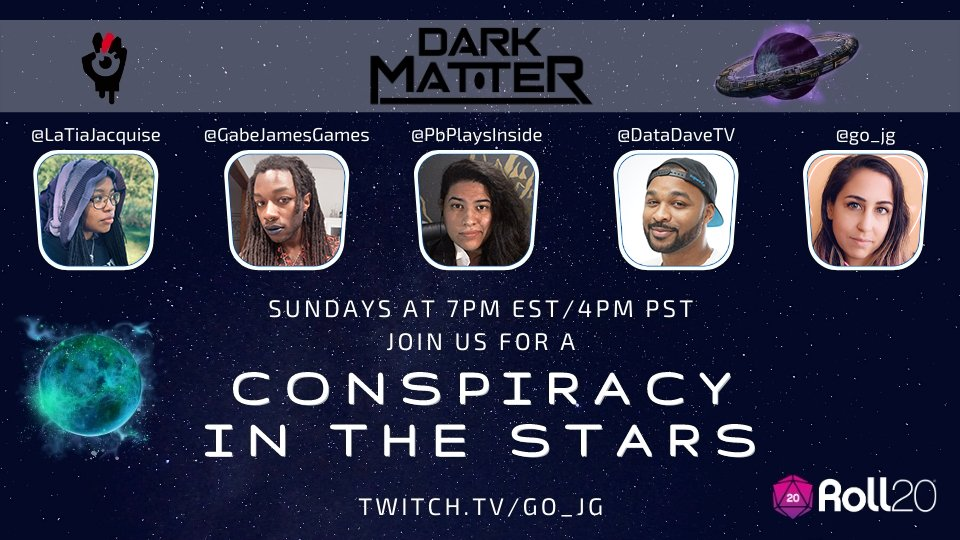 In just over an hour join @GabeJamesGames @PbPlaysInside @DataDaveTV @LaTiaJacquise and myself for our next episode of Conspiracy in the Stars!  Don't forget it check out @MageHandPress and get the #DarkMatter game for yourself!  https://t.co/0thBFDZKqL   #Roll20Spotlight https://t.co/mxvip2kemQ