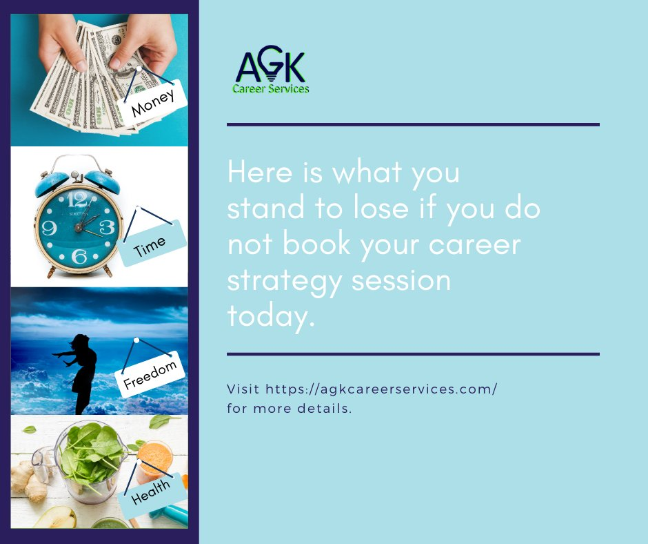 Here is what you stand to lose if you do not book your career strategy session today:   1. #Money 2. #time 3. #freedom 4. #health  #AGKCareerServices #CareerDevelopment #CareerCoaching  #job  #resume  #career  #careergoals  #jobsearch https://t.co/D8Gt4LAm1d