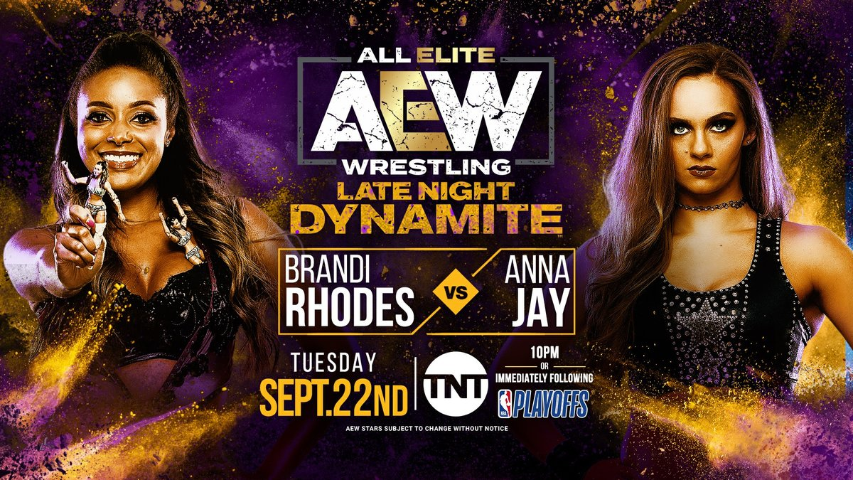 Dark Order & Nightmare Family meet again. Only this time, @TheBrandiRhodes looks to get revenge on the Queen Slayer @annajay___. Watch Late Night Dynamite TUESDAY, SEPT 22nd on @TNTDrama at the special time of 10pm EST, or immediately following the NBA playoffs.