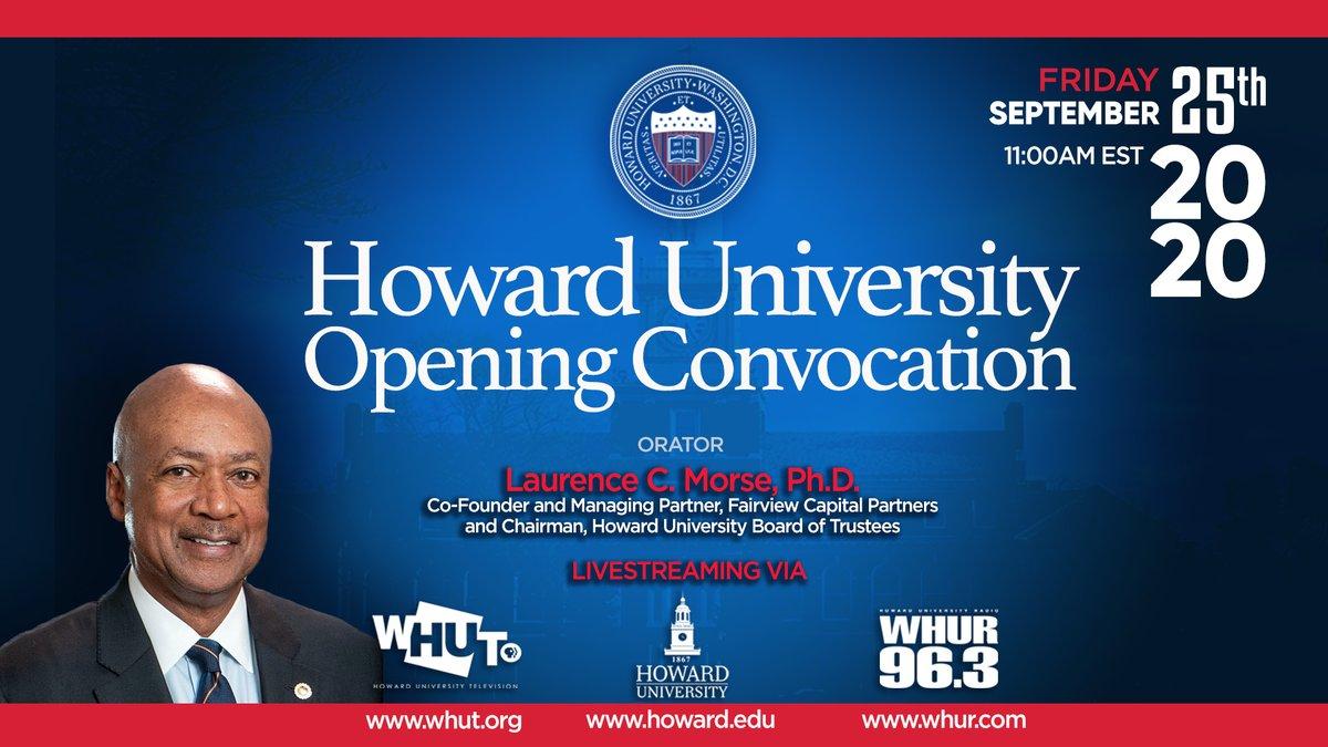 Livestream Opening Convocation on Friday, September 25th at 11am. Stream from howard.edu, whur.com or whut.org. @WHURfm @WHUTtv