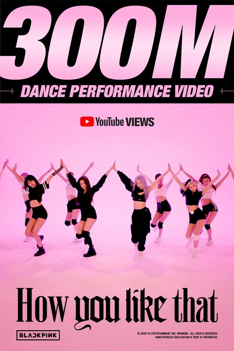 #BLACKPINK 'How You Like That' DANCE PERFORMANCE VIDEO HITS 300 MILLION VIEWS @Youtube BLINKs worldwide, thank you so much!  'How You Like That' DANCE PERFORMANCE VIDEO 🎥https://t.co/kDQfGng3tG  #블랙핑크 #HowYouLikeThat #DANCE_PERFORMANCE_VIDEO #안무영상 #300MILLION #YG https://t.co/IXK4mBMeIO
