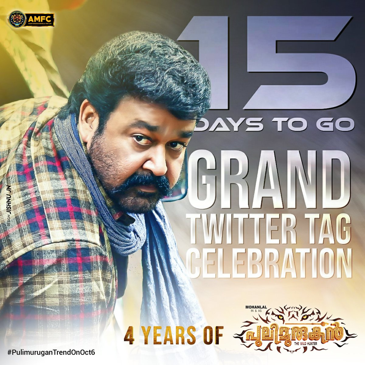 15 Days To Go 🤩  Get Ready For The Massive Hunt..!💪  The wait will be worth 😎  #PulimuruganTrendOnOct6 ⚡  @Mohanlal #Mohanlal #Lalettan #Drishyam2 https://t.co/SqyH6ejsqU