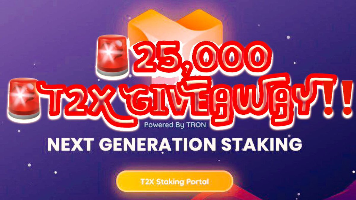 🚨25,000 #T2X Token #Giveaway ! 4 Easy Steps to Enter:  ✅Visit https://t.co/6s5FWxZBGn 👈5% BONUS ✅Buy/Stake 2K #T2X Tokens ✅Retweet ✅Tag 2 Friends  Leave your tron address as a comment on this tweet  You'll be entered to win 25,000 T2X Tokens #T2XTOKEN #T2X #TRX #JUSTstakeIT https://t.co/2lrwHUg2c0