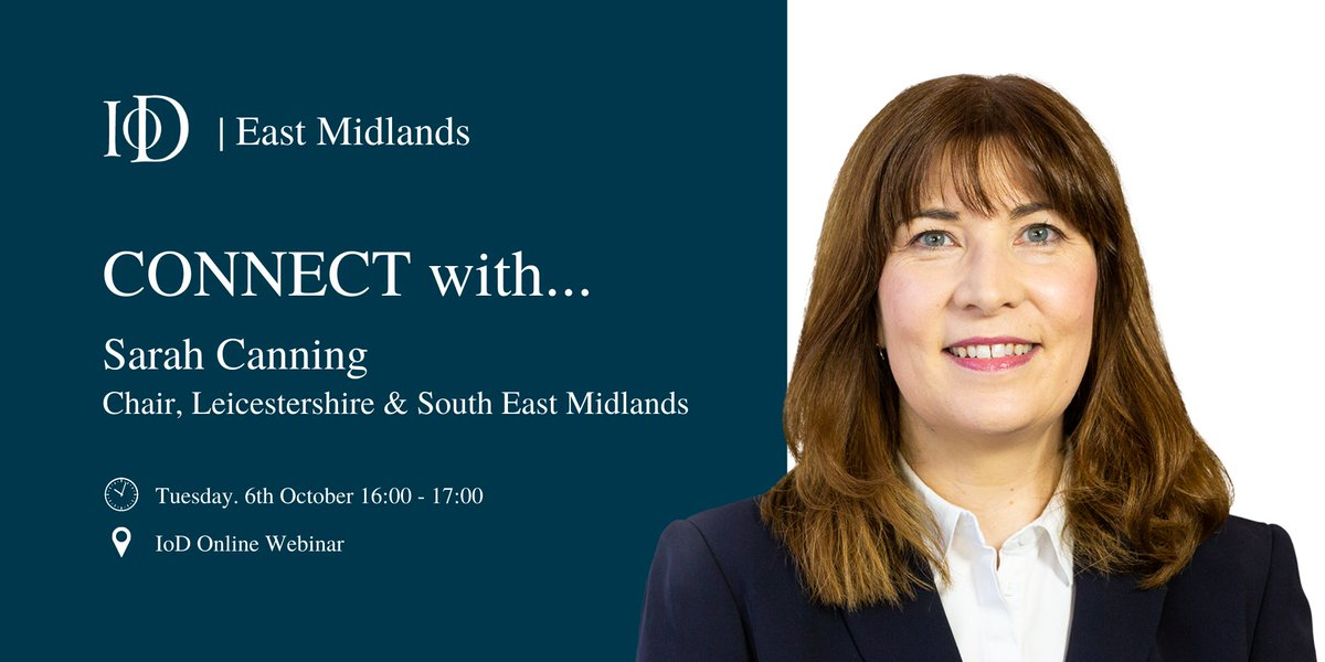 #CONNECTWITH... @SarahJCanning Chair of Leicestershire & South East Midlands for a live online Q&A. For more information & how to register visit https://t.co/hgcbbhtxN1.  #IoD #InstituteofDirectors #EastMidlands https://t.co/aG45o9oz0W