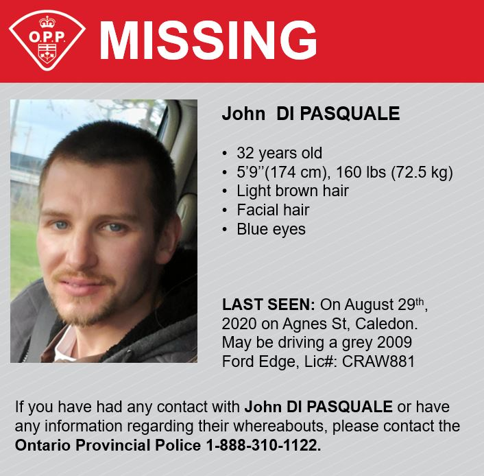 MISSING: #OPP attempting to locate 32 year old John DI PASQUALE 5'9'' 160 lbs, brown hair, blue eyes. Last seen on August 29th, 2020 on Agnes St, Caledon. Call 1-888-310-1122 with any information.