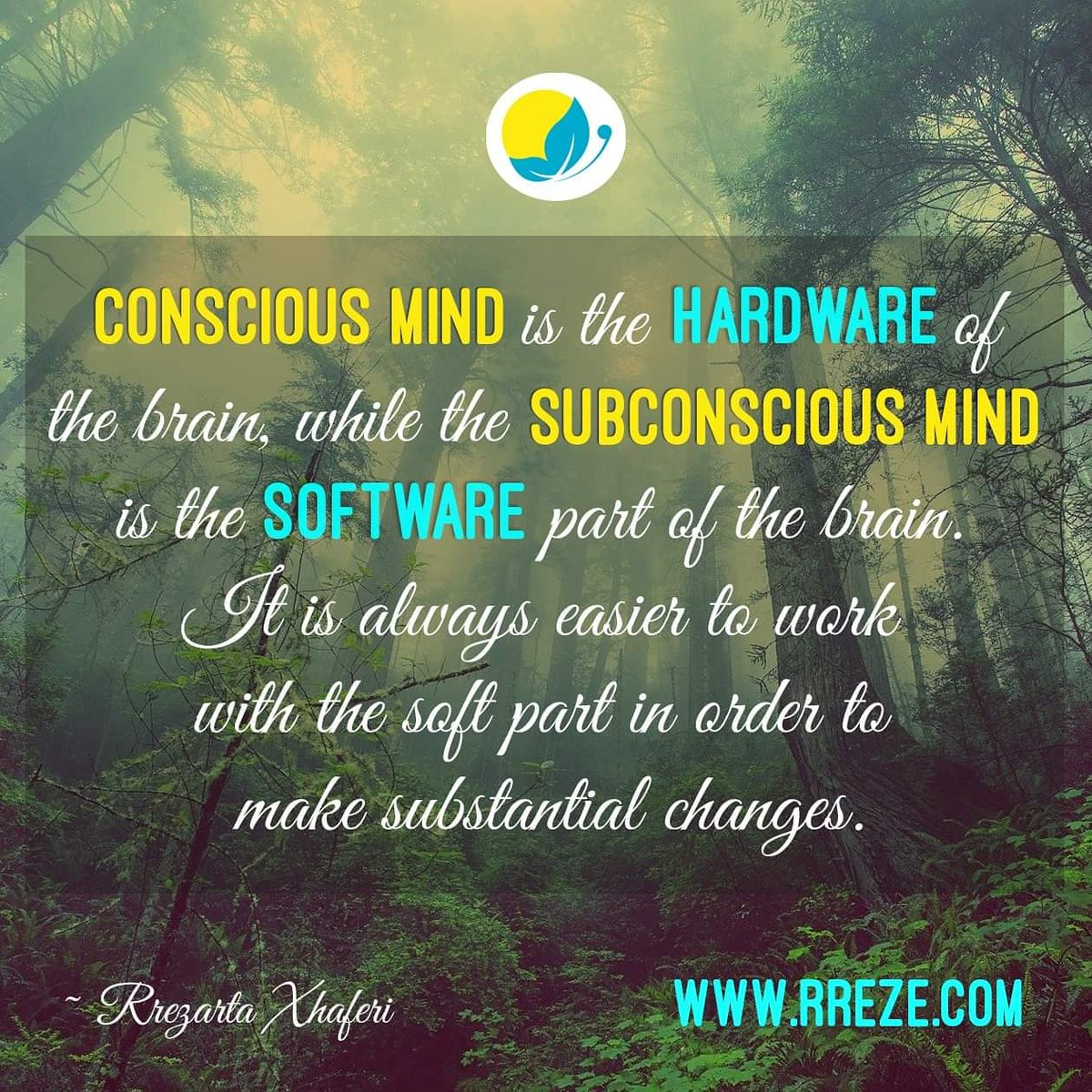 """Conscious mind is the hardware of the brain, while the subconscious mind is the software part of the brain. It is always easier to work with the soft part in order to make substantial changes."" ~ Rr. Xh.  @rreze_xh  #quote #inspiration #conscious #subconscious #mind #brain https://t.co/ciEiE5YO3Z"