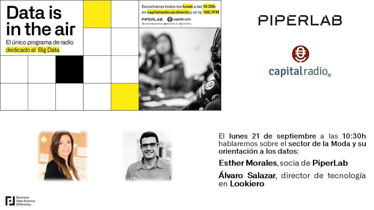 Te esperamos a las 10:30h en directo en @CAPITALRADIOB  con @esthermoralesp y Álvaro Salazar, director de #Tecnología en @lookiero_es. En #DataisintheAir conocerás todas las innovaciones que se llevan a cabo en torno al #BigData con las empresas más punteras de nuestro país https://t.co/cOIIbyba9T