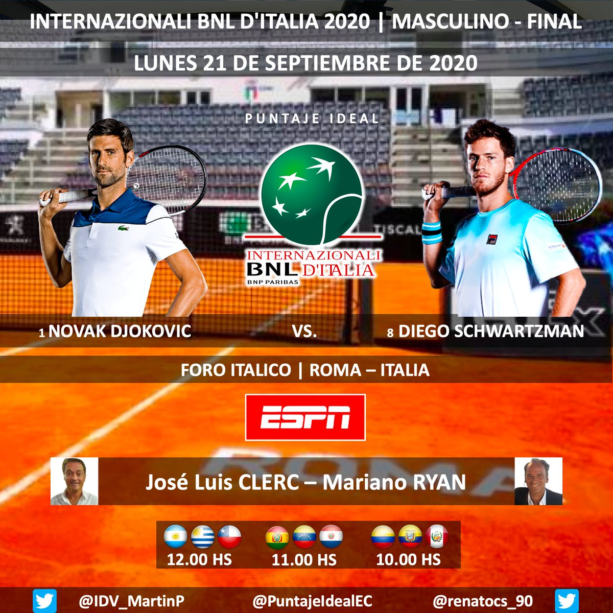 🎾 #IBI20 🇮🇹 | Final - Masculino 🇷🇸 #Djokovic vs. #Schwartzman 🇦🇷  🎙 Relatos: @JoseLuisClerc  🎙 Comentarios: @marianoryan 📺 #ESPN Sudamérica  💻📱 @ESPNPLAY Sudamérica  🤳 #TENISxESPN  Dale RT https://t.co/z0uiUCdQoJ