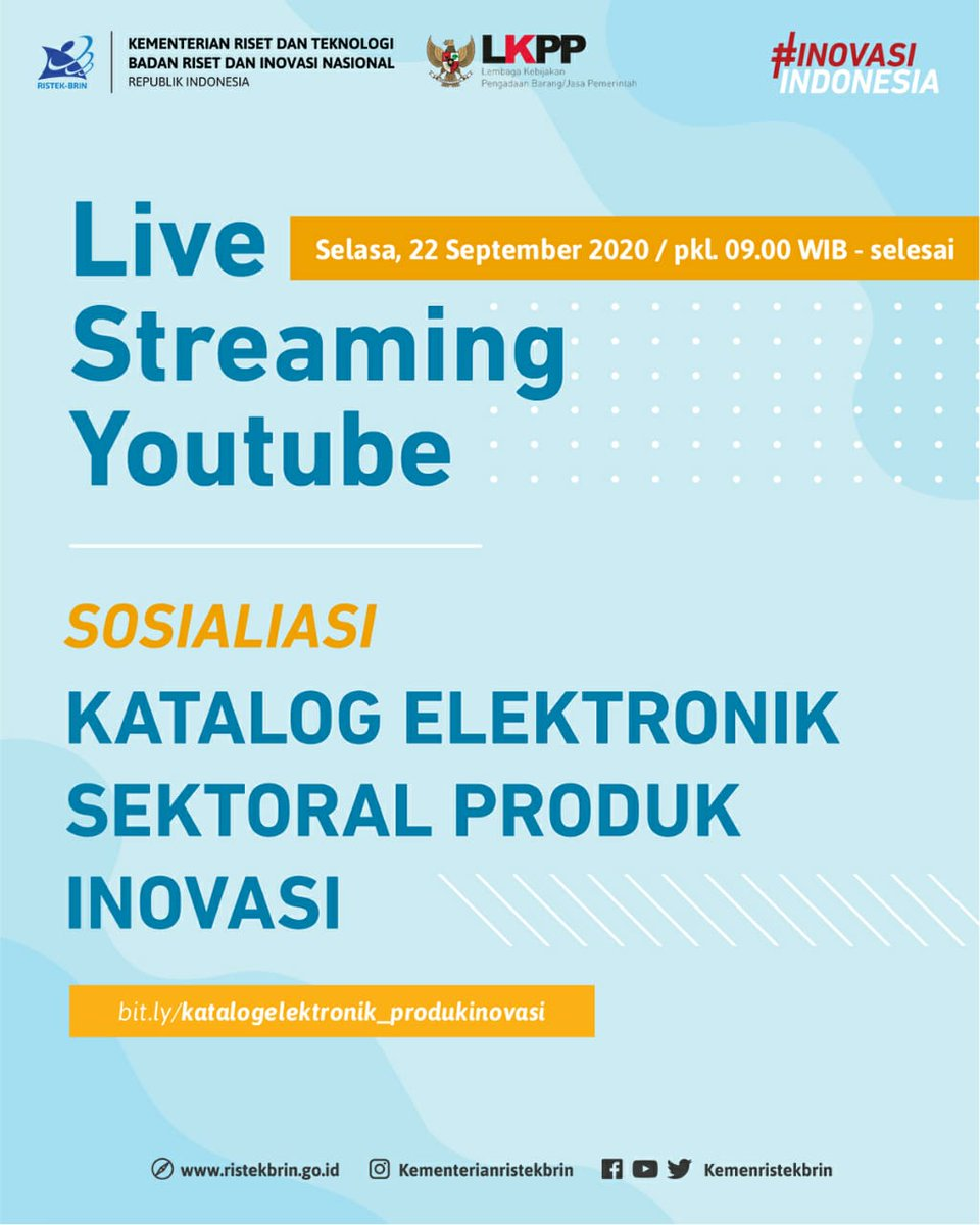 "#KawanIptek. Saksikan Live Streaming Sosialisasi ""Katalog Elektronik Sektoral Produk Inovasi"", pada Selasa, 22 September 2020 pukul 09.00 WIB - selesai di kanal YouTube @KemenristekBRIN.  Pendaftaran Sosialisasi Katalog Elektronik Sektoral Produk Inovasi: https://t.co/Eh2MB3Gjh3. https://t.co/WFjZwECsN2"