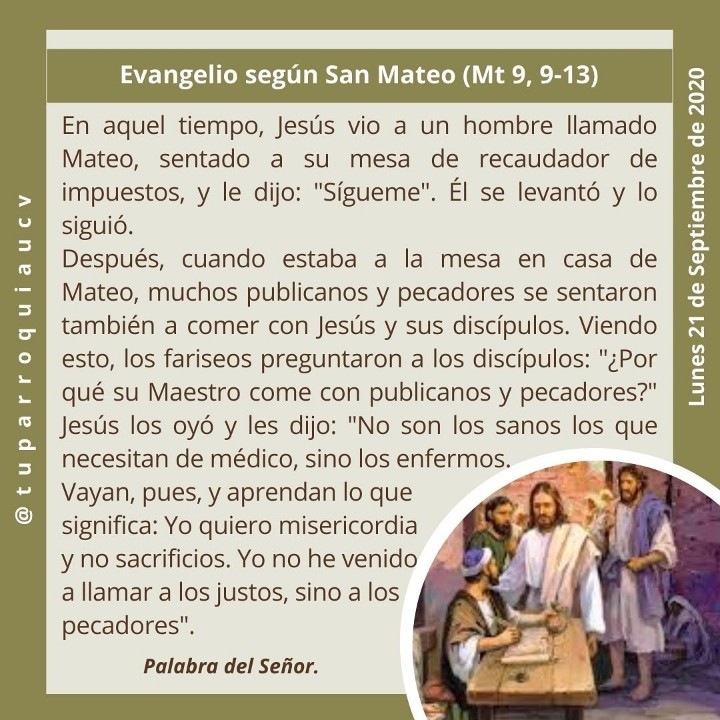 #EvangelioDeHoy #EvangelioDelDía #21Sep #Cuarentena #QuédateEnCasa #UnidosEnLaFe #TuParroquiaUCV #EnTodoAmarYServir #JesuitasDeVenezuela https://t.co/zKoab22fm3