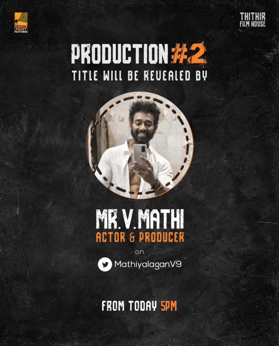 #FingerPrintPictures #ThithirFilmHouse 's #ProductionNo2 title look wl b revealed by prod & Actor @MathiyalaganV9 Today @ 5pm Dir @ravidhevan  #SriReddy #Vignesh @VincentAsokan  @manobalam @DrPowerStar @sumantalwars   @vtvganeshoff  @johnmediamanagr https://t.co/zyhY94b0T5