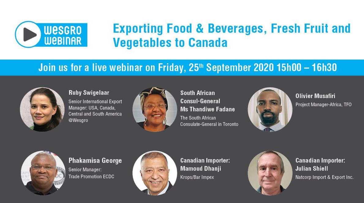 #WesgroWebinars: Join Wesgro alongside industry experts as they discuss requirements for exporting Food & Beverages, Fresh Fruit & Vegetables to Canada.  Date: 25 September 2020 Time: 15h00 Register NOW! 👉🏽: https://t.co/iu3AH7nXRO  Don't miss out on this insightful conversation! https://t.co/plniqmvkOA