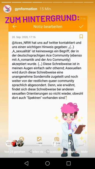 """Zum Hintergrund: @Aces_NRW hat uns auf Twitter kontaktier und uns einen wichtigen Hintergrund gegeben: """"(...) """"A_sexualität"""" ist keineswegs ein Begriff, der in der deutschsprachigen Ace Community (ebenso mit A_romantik  und der Aro Community) akzeptiert wurde. (...) Diese Schreibweise ist in meinen Augen einfach sehr othernd; Asexuellen wird durch diese Schreibweise eine unangenehme Sonderrolle zugeteilt und noch weiter von der restlichen queer community sprachlich abgesondert. Denn, wie erwähnt, findet sich diese Schreibweise bei anderen sexuellen Orientierungen so nicht wieder, obwohl dort auch """"Spektren"""" vorhanden sind."""""""