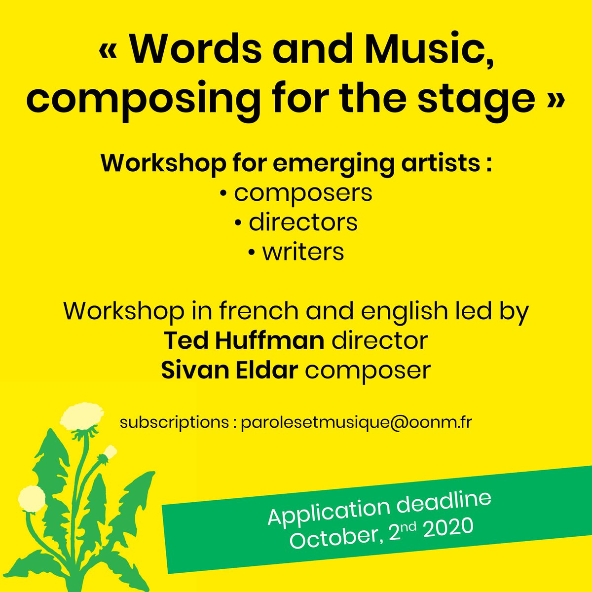 """📣 CALL FOR APPLICATIONS / EMERGING ARTISTS """"Words and Music : composing for the stage"""" is a new @OONMLR workshop, led by our artists in residence, composer @SivanEldar and writer/director @tdhffmn, designed for emerging artists. ℹ️ Info & subscriptions : https://t.co/8MGExedtvu https://t.co/Yzb2MSWAeL"""